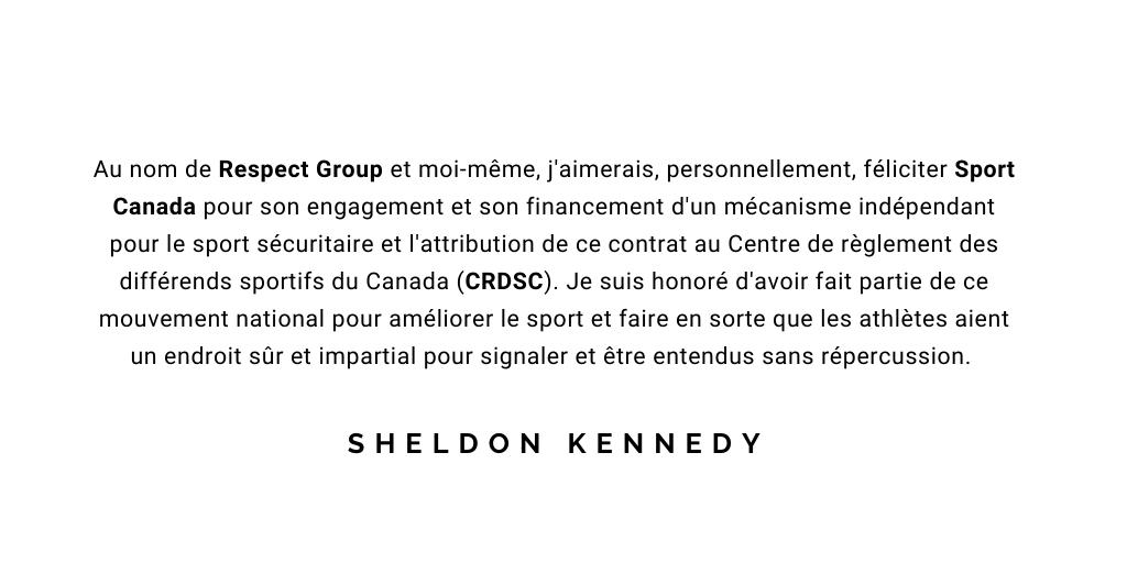 Déclaration de Sheldon Kennedy sur le nouveau mécanisme indépendant pour le sport sécuritaire
